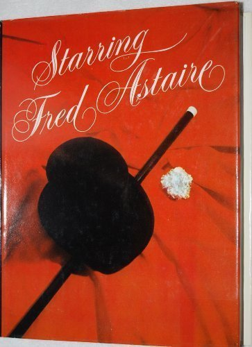 9780385116046: Starring Fred Astaire (A Windfall book)