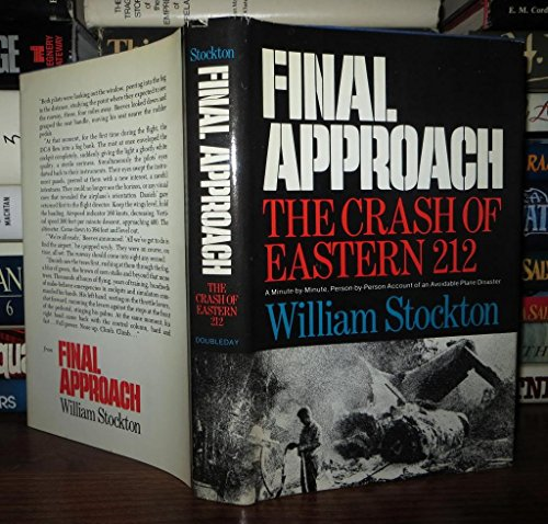 Final approach: The crash of Eastern 212: Stockton, William