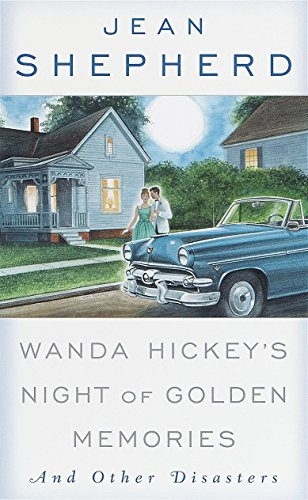 Wanda Hickey's Night of Golden Memories: And Other Disasters (0385116322) by Shepherd, Jean