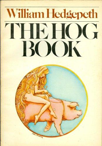 9780385116664: The Hog Book