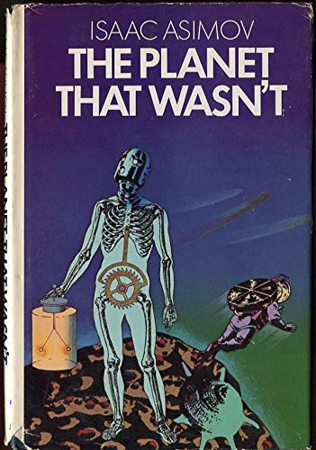The Planet That Wasn't: Asimov, Isaac