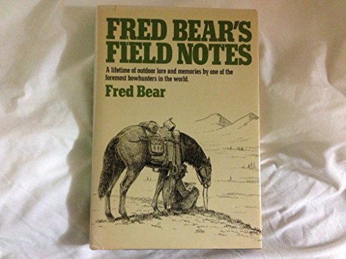 9780385116909: FRED BEAR'S FIELD NOTES.