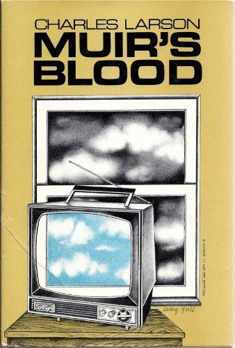 Muir's Blood: Charles Larson