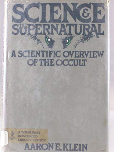9780385120371: Science and the Supernatural