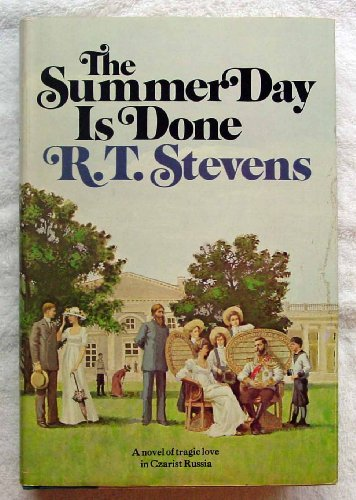 The Summer Day Is Done: R. T. Stevens