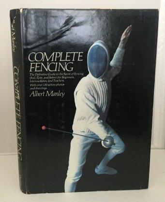 Complete fencing: Albert Manley