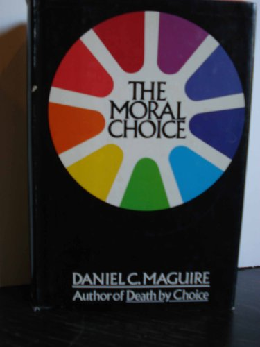 9780385120807: The moral choice