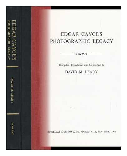 Edgar Cayce's Photographic Legacy: David M. Leary