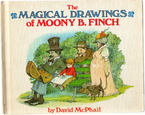 Magical Drawings of Moony B. Finch.