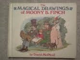 9780385121040: The magical drawings of Moony B. Finch
