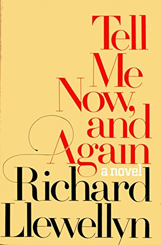 Tell Me Now, And Again: Llewellyn, Richard