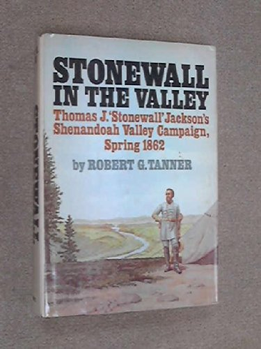 9780385121484: Stonewall in the valley: Thomas J.