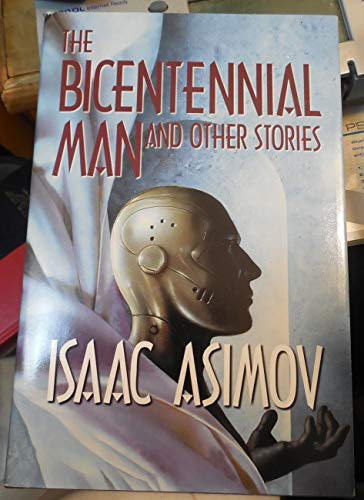 9780385121989: The Bicentennial Man and Other Stories