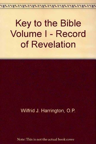 9780385122054: Key to the Bible Volume I - Record of Revelation