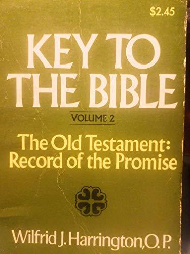Key to the Bible Volume 2 -: Wilfrid J. Harrington,