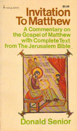 9780385122115: Invitation to Matthew: Commentary on the Gospel of Matthew with Complete Text from the Jerusalem Bible