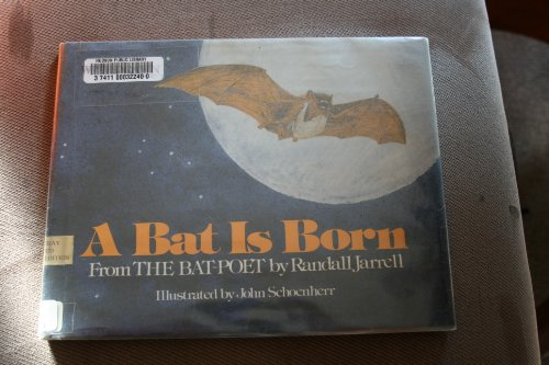 9780385122245: A Bat Is Born, from the Bat-poet
