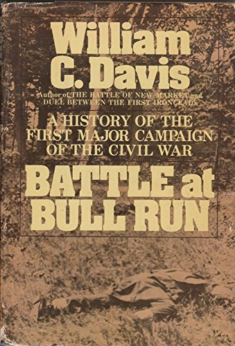 9780385122610: Battle at Bull Run: A History of the First Major Campaign of the Civil War