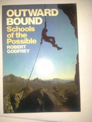 9780385122719: Outward Bound, schools of the possible