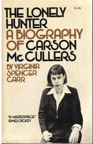 9780385122894: The lonely hunter: A biography of Carson McCullers