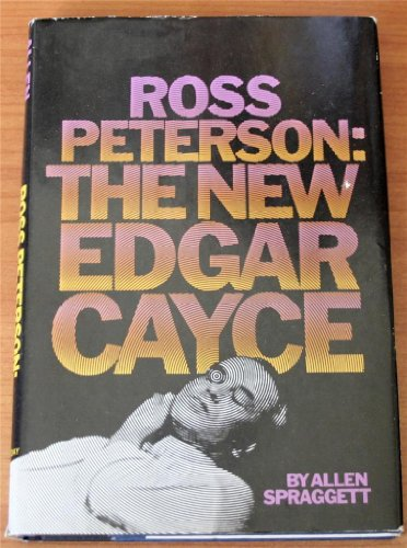 Ross Peterson: The new Edgar Cayce