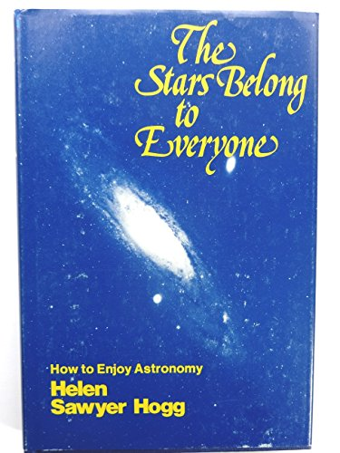 9780385123020: The stars belong to everyone: How to enjoy astronomy