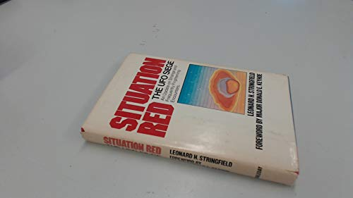 Stock image for SITUATION RED: The UFO Siege: An Update on Strange and Frequently Frightening Encounters for sale by GlassFrogBooks