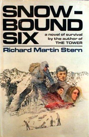 Snowbound Six: Stern, Richard Martin