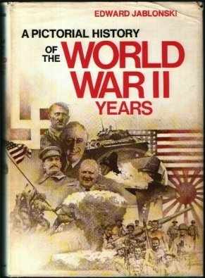 9780385123501: A Pictorial History of the World War II Years