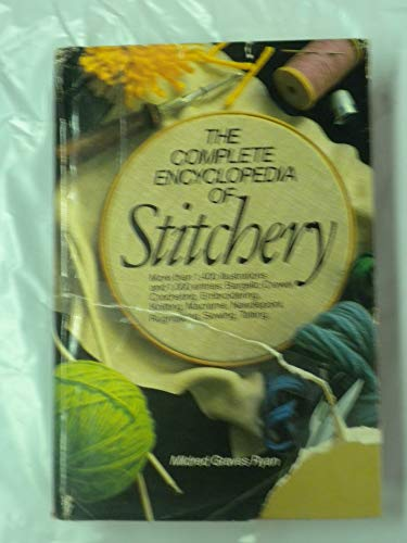 9780385123853: The Complete Encyclopedia of Stitchery