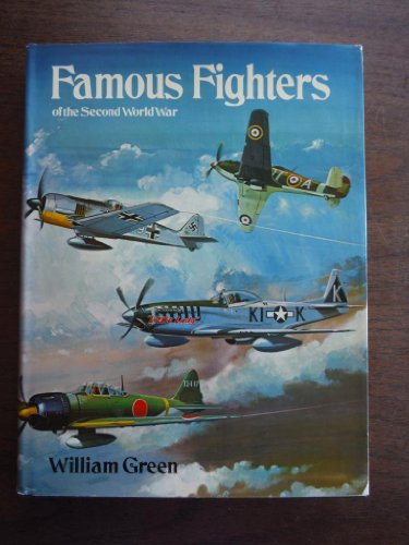 Famous Fighters of the Second World War: William Green
