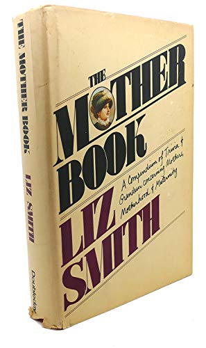 9780385124041: The Mother Book