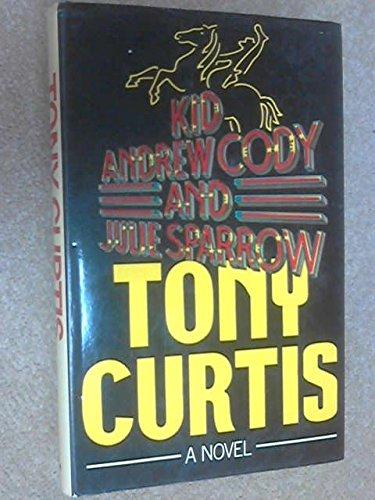 9780385124058: Kid Andrew Cody & Julie Sparrow: A novel