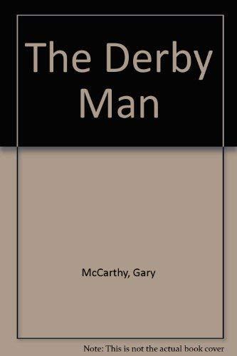 9780385124089: The Derby Man