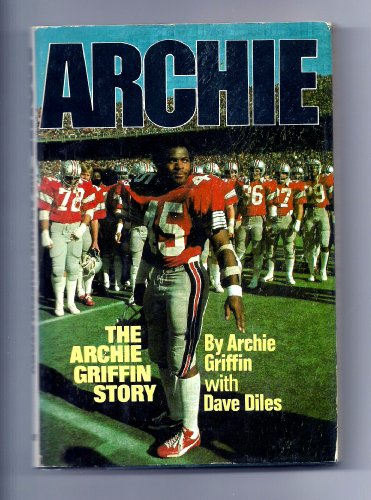 Archie: The Archie Griffin Story: Archie Griffin