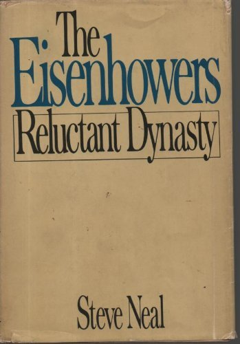 9780385124478: The Eisenhowers: Reluctant dynasty
