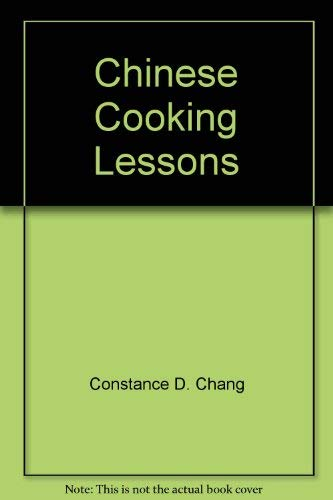 Chinese cooking lessons: Constance D Chang