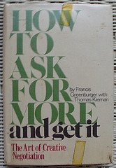 9780385124959: How to ask for more and get it: The art of creative negotiation