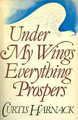 Under My Wings Everything Prospers