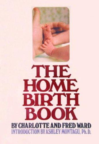 9780385125598: The home birth book