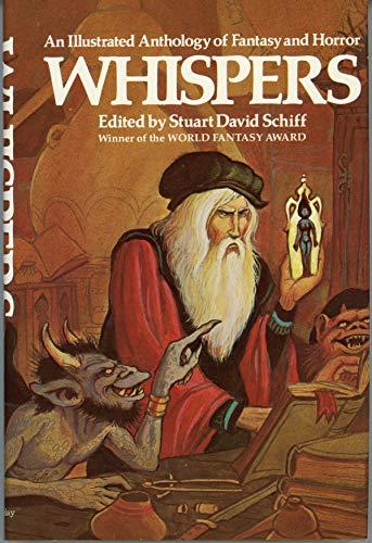 Whispers: An anthology of fantasy and horror: ED., Stuart David Schiff.