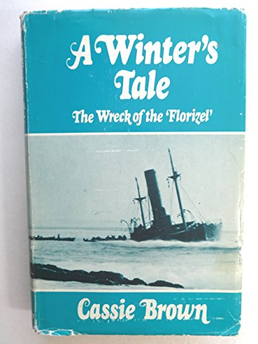 A Winter's Tale: The Wreck of the Florizel