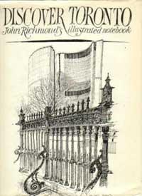 9780385125727: Discover Toronto: John Richmond's illustrated notebook