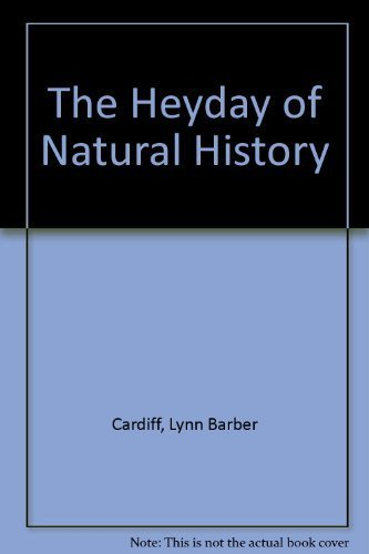 9780385125741: The Heyday of Natural History, 1820-1870