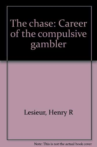 9780385126014: The chase: Career of the compulsive gambler