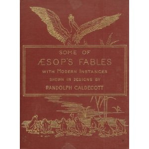 The Caldecott Aesop: Twenty Fables : A: Aesop, Alfred Caldecott,