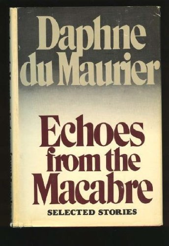 9780385126557: Echoes from the Macabre: Selected Stories