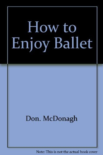How to Enjoy Ballet