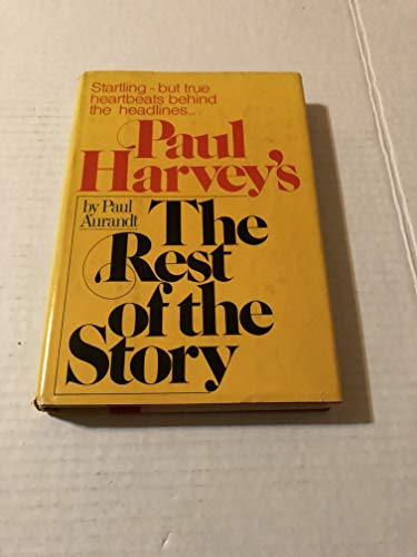 9780385127684: Paul Harvey's the Rest of the Story
