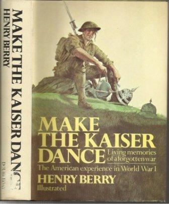 Make the Kaiser dance (Illustrated): HENRY BERRY